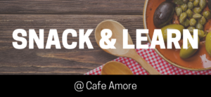 Artisan Trail Snack N' Learn @ Cafe Amore